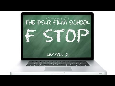 The DSLR Film School – F-Stop