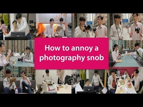 How to Annoy a Photography Snob – Top 10!