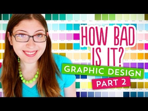 How Bad Is It: Graphic Design EPISODE 2