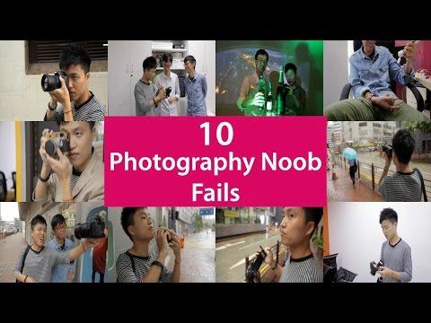 Top 10 Photography Noob Fails