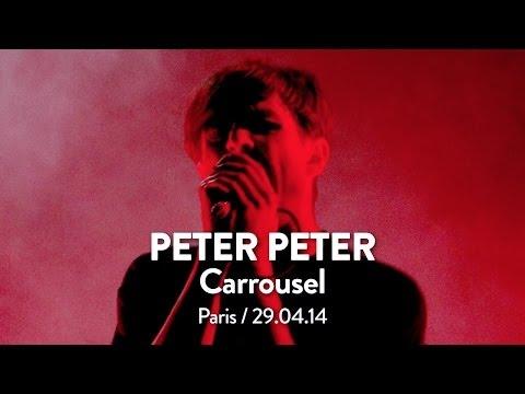 Peter Peter / Carrousel (HD) @ Creative Live Session, Paris (29.04.14)
