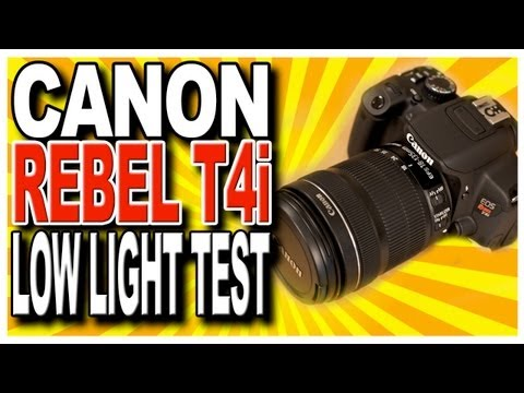 Canon Rebel T4i EOS 650D DSLR Low Light Shooting Test