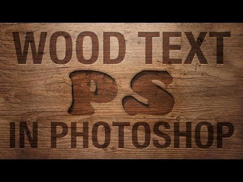 Photoshop: Wood Text Effect (Photoshop CS6) | IceflowStudios