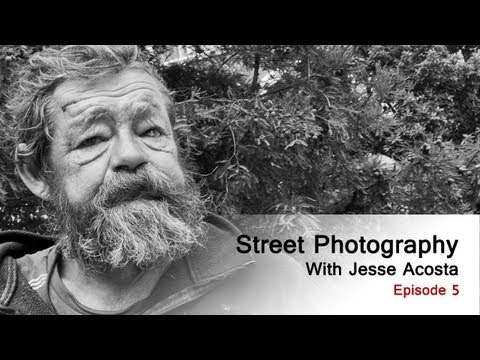 Street Photography with Jesse Acosta (Episode 5)