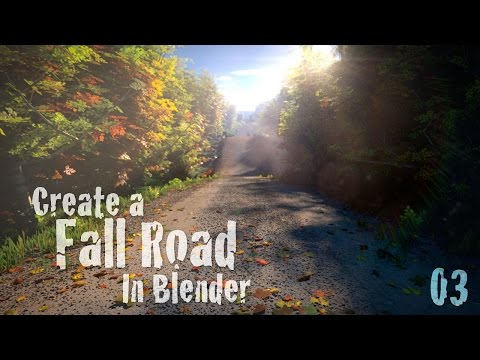 Create a Beautiful Fall Road – Blender Tutorial – 03 : Rendering & Compositing!