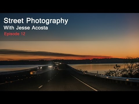 Street Photography with Jesse Acosta: The Roadtrip