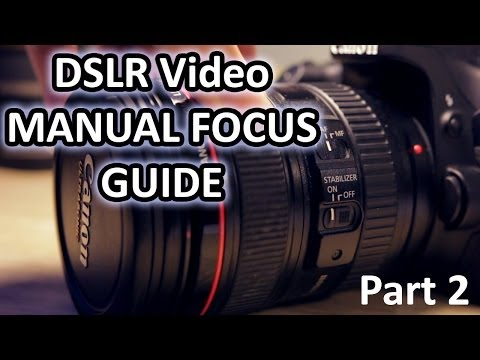 Manual Focus for DSLR video – Training Video Part 2 – Hardware