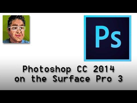 Adobe Photoshop CC 2014 on the Surface Pro 3