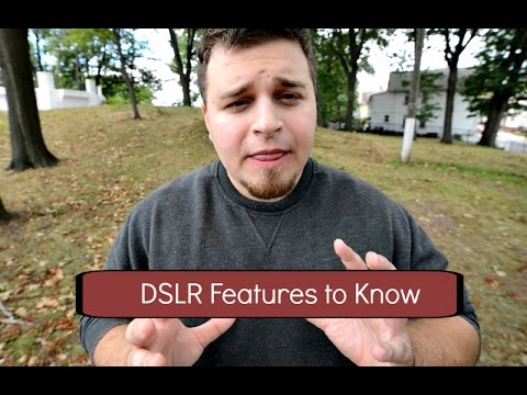 DSLR Features to Know and Be Careful For!