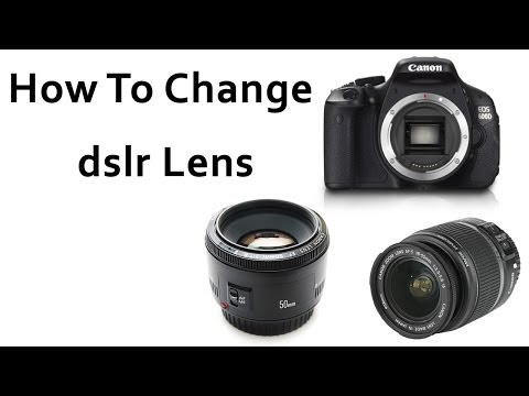 how to change dslr lens (canon )