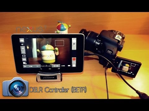 DSLR Controller on Google Nexus 7 Android Tablet & Canon 600D | Android Romania