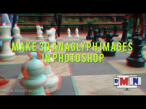 Make 3D anaglyph images in Photoshop – Tutorial