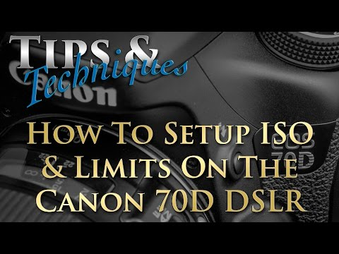 How To: ISO Speed Settings On The Canon 70D DSLR | Tips & Techniques