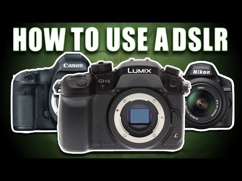 How To Use A DSLR Camera – 12 Videos You Should Watch