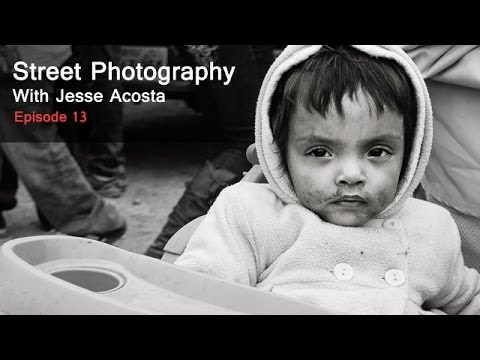 Street Photography with Jesse Acosta: Finding Juan