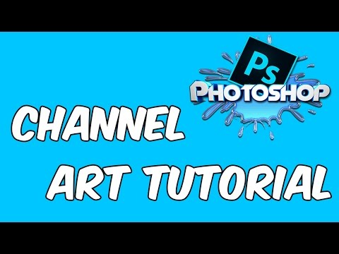 How to Make a Channel Art/Banner with Photoshop CC (2014)