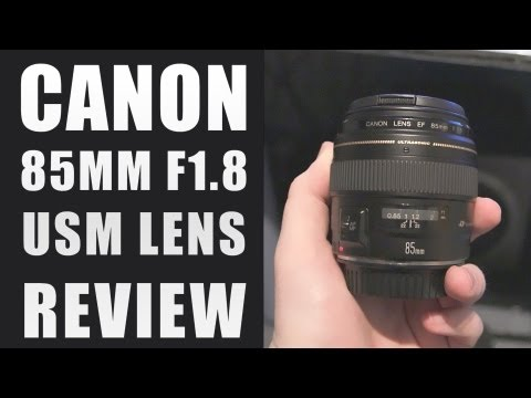 Canon EF 85mm f/1.8 USM Lens Review | Canon DSLR