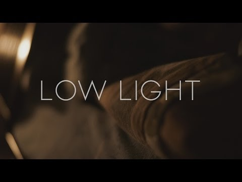 Shooting A Film – Shooting In Low-Light